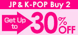 Buy 2 or More J-POP & K-POP Get Up to 30% Off