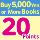Buy 5,000 Yen or More Books, Comic, Magazine Get x20 Points