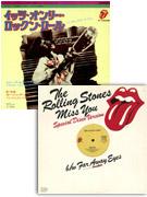 『イッツ・オンリー・ロックンロール』のシングルB面の<スルー・ザ・ロンリー・ナイト>、『ミス・ユー』 12インチのスペシャル・ディスコ・ヴァージョン