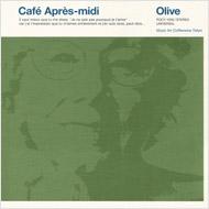Cafe Apres-midi Olive