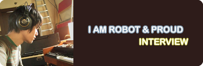 I Am Robot  &  Proud