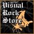 VISUAL ROCK STORE