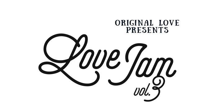 ORIGINAL LOVE presents 「Love Jam vol.3」