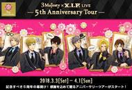 3 Majesty × X.I.P. LIVE -5th Anniversary Tour-