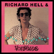 Richard Hell & Voidoids