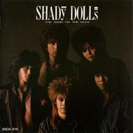 Shady Dolls