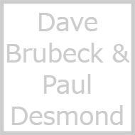 Dave Brubeck / Paul Desmond