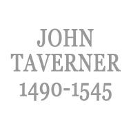 タヴァナー(1490-1545)