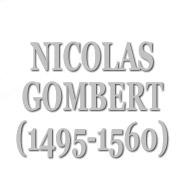 ゴンベール、ニコラ(c.1495-c.1560)