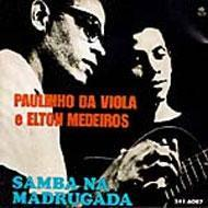 Paulinho Da Viola / Elton Medeiros