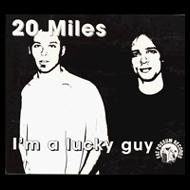 Twenty Miles