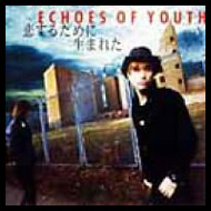 Echoes Of Youth