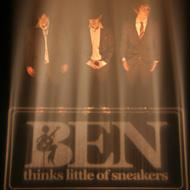 Ben Thinks Little Of Sneakers