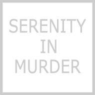 SERENITY IN MURDER