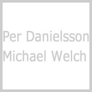 Per Danielsson / Michael Welch