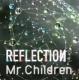 REFLECTION {Drip} (CD+DVD)【初回盤】