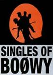 Singles Of Boowy