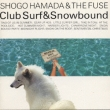 Club Surf And Snow Bound