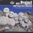 Jam Project Best Collection JAM Project