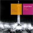Byrd In Paris Donald Byrd