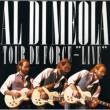 Tour De Force Live Al Di Meola