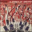 Series Of Sneaks