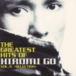The Greatest Hits Of Hiromi Go Vol.3 Selection