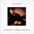 Evanescence -Tribute To Bill Evans