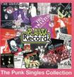 Raw Records: Punk Singles Collection