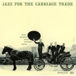 Jazz For The Carriage Trade George Wallington