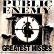 Greatest Misses Public Enemy