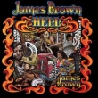 Hell James Brown