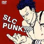 SLC PUNK!!