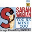 You're Mine You Sarah Vaughan