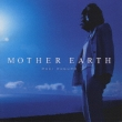 Mother Earth Maki Ohguro