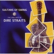 Sultans Of Swing-The Very Besuto Of Dire Straits Dire Straits