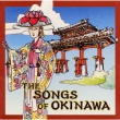 The Songs Of Okinawa