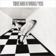 Time And A Word (Expanded & Remastered) Yes