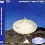 Globe Tour 1998 Love Again
