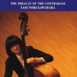 The Miracle Of The Contrabass