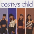 Destiny`s Child Destiny's Child