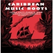 Caribbean Music Roots