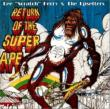 Return Of The Super Ape (Deluxe Edition)