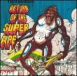 Return Of The Super Ape