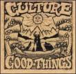 Good Things Culture