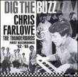 Dig The Buzz -Complete Recordings 1962-1965