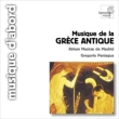 Music Of Ancient Greece: Paniagua / Atrium Musicae