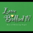 Love Ballad 4 Best Of Relaxing Orgel