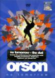 No Tomorrow Orson