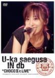 U-Ka Saegusa In Db `choco 2 To Live`